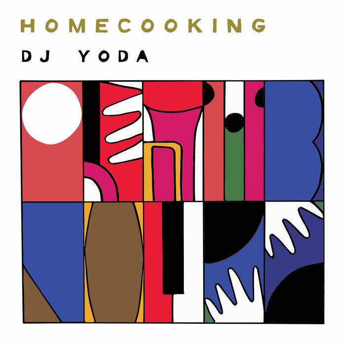 "DJ Yoda neues Album ""Homecooking"""