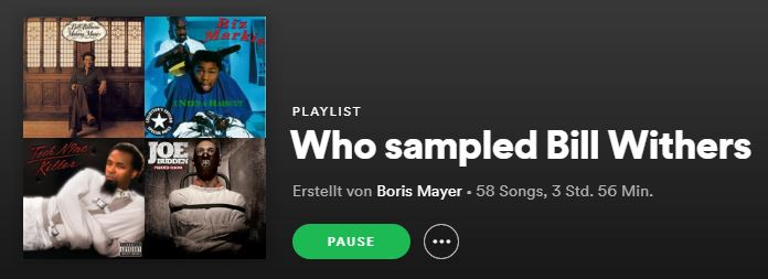 "Bild zu meiner Spotify-Playlist ""Who sampled Bill Withers"""